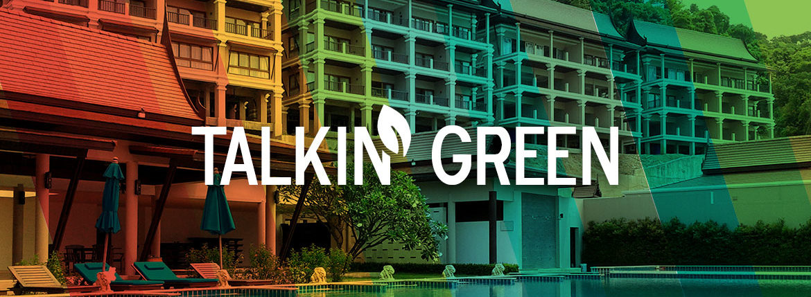 Talkin' Green - Reducing Energy Usage in Hospitality